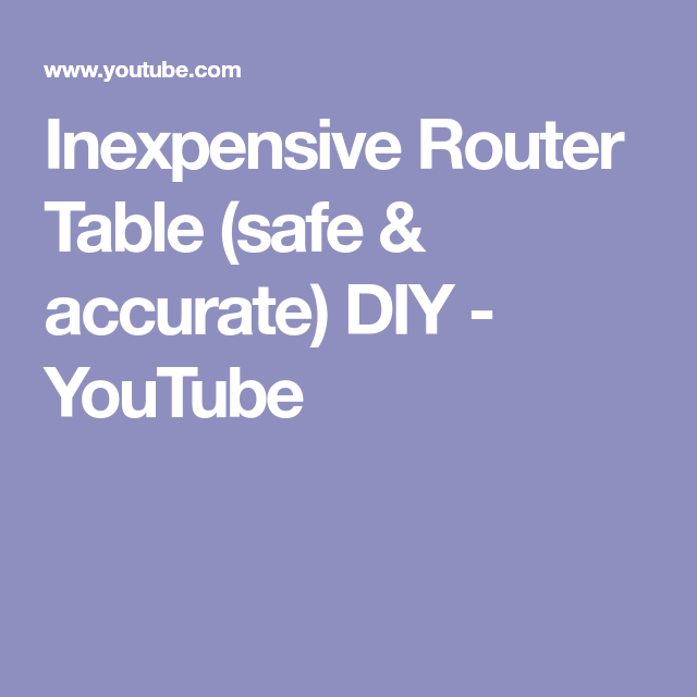 Inexpensive router table safe accurate diy youtube tool inexpensive router table safe accurate diy youtube keyboard keysfo Image collections