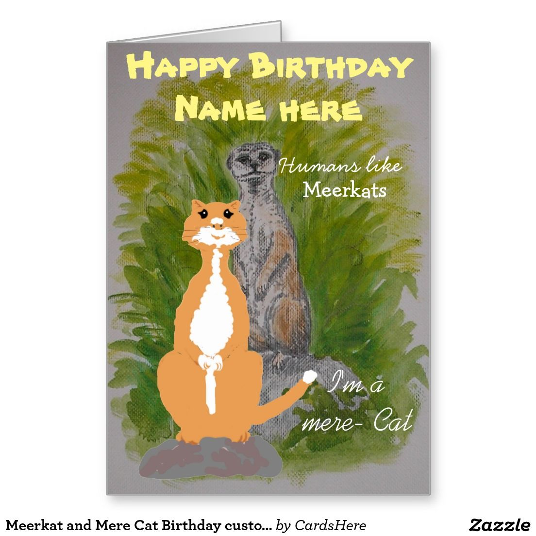 Meerkat And Mere Cat Birthday Customize Card