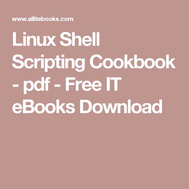 Linux Shell Scripting Cookbook Pdf Free It Ebooks Download