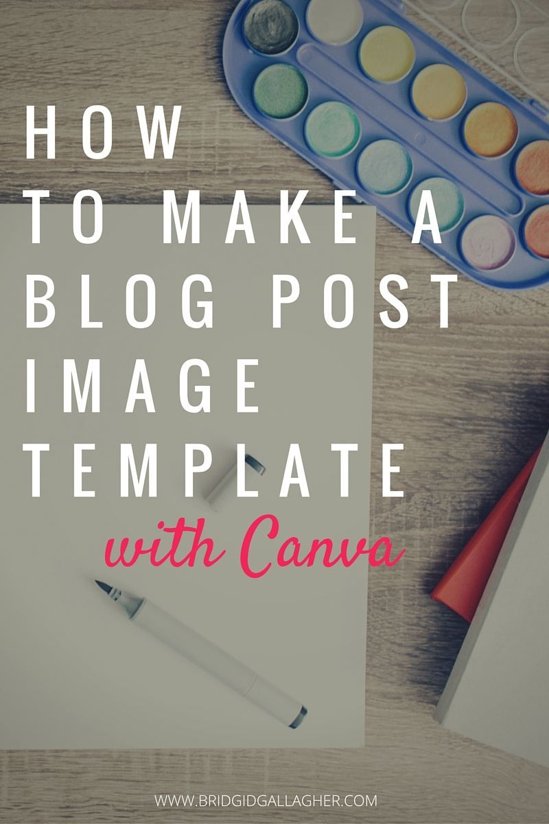 How to Make a Blog Post Image Template with Canva a step