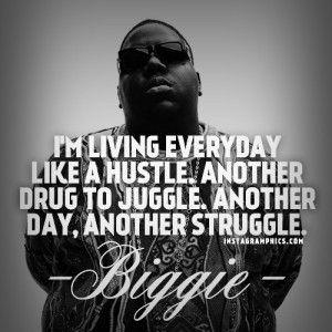 Rap Quotes Biggie Rap Quotesquotesgram  Hustle Quotesrappers  Pinterest