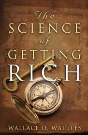 Free Copy for my readers- The Science Of Getting Rich (by Wallace D. Wattles)