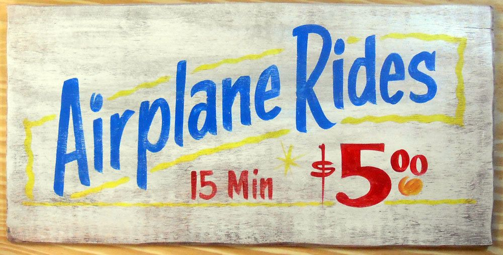AIRPLANE RIDES - $5.ºº - Airport Sign - Possum County Folk Art ...