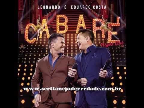 Leonardo E Eduardo Costa So Mais Uma Vez Leonardo Musica