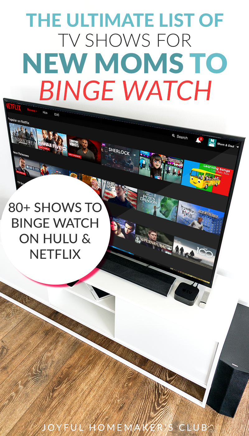 The Ultimate List of TV Shows for New Moms to Binge Watch