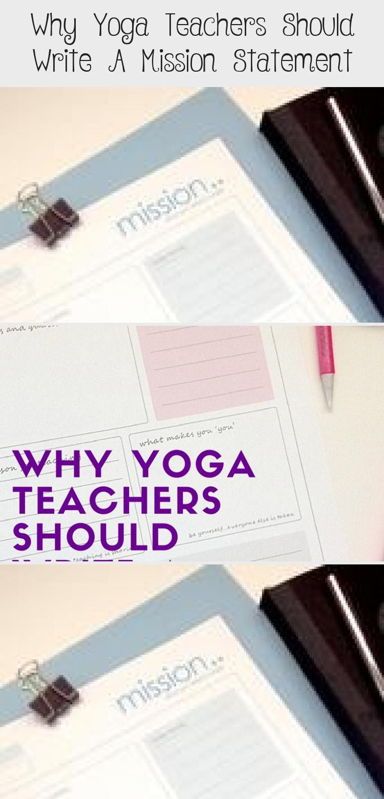 Why Do You Teach Yoga We All Have Our Own Reason For Pursuing The Teaching Path An Writing A Mission Statement Template Personal