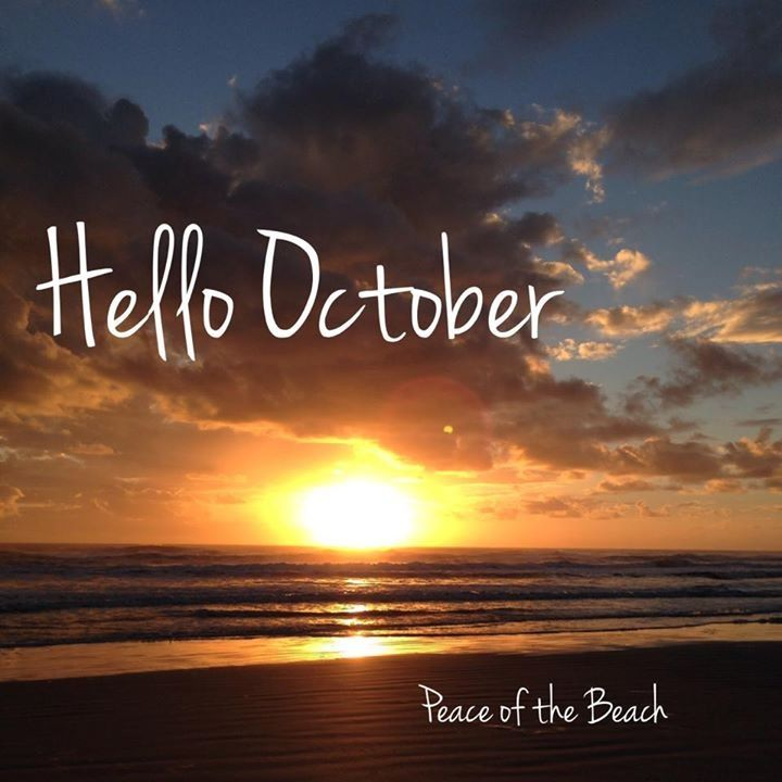 Hello October...our Quite Time...love It!