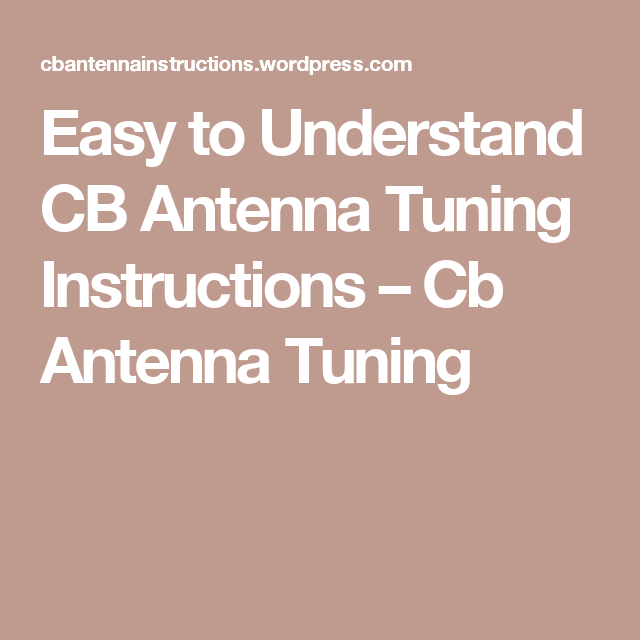 How To Tune A Cb Antenna Manual Guide