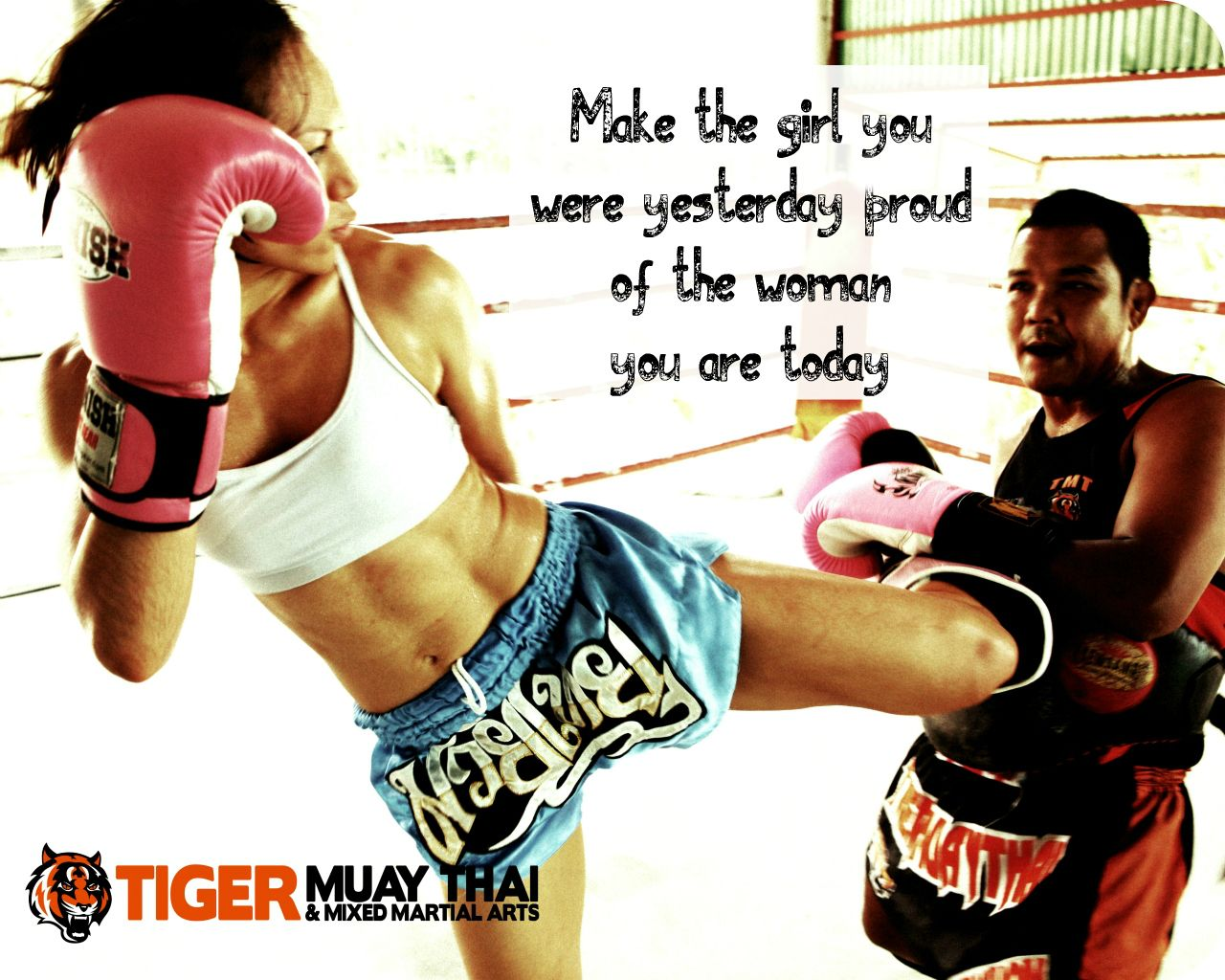 Living a life the little girl you were would be proud of? No? It's not too late...let Tiger Muay Thai & MMA. pump up your future with fear-crushing, adrenalin-pumping experiences! www.tigermuaythai.com