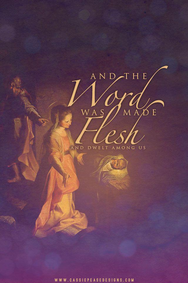 Word Made Flesh Mobile Wallpaper Wallpaper Iphone Christmas Catholic Christmas Christmas Wallpaper