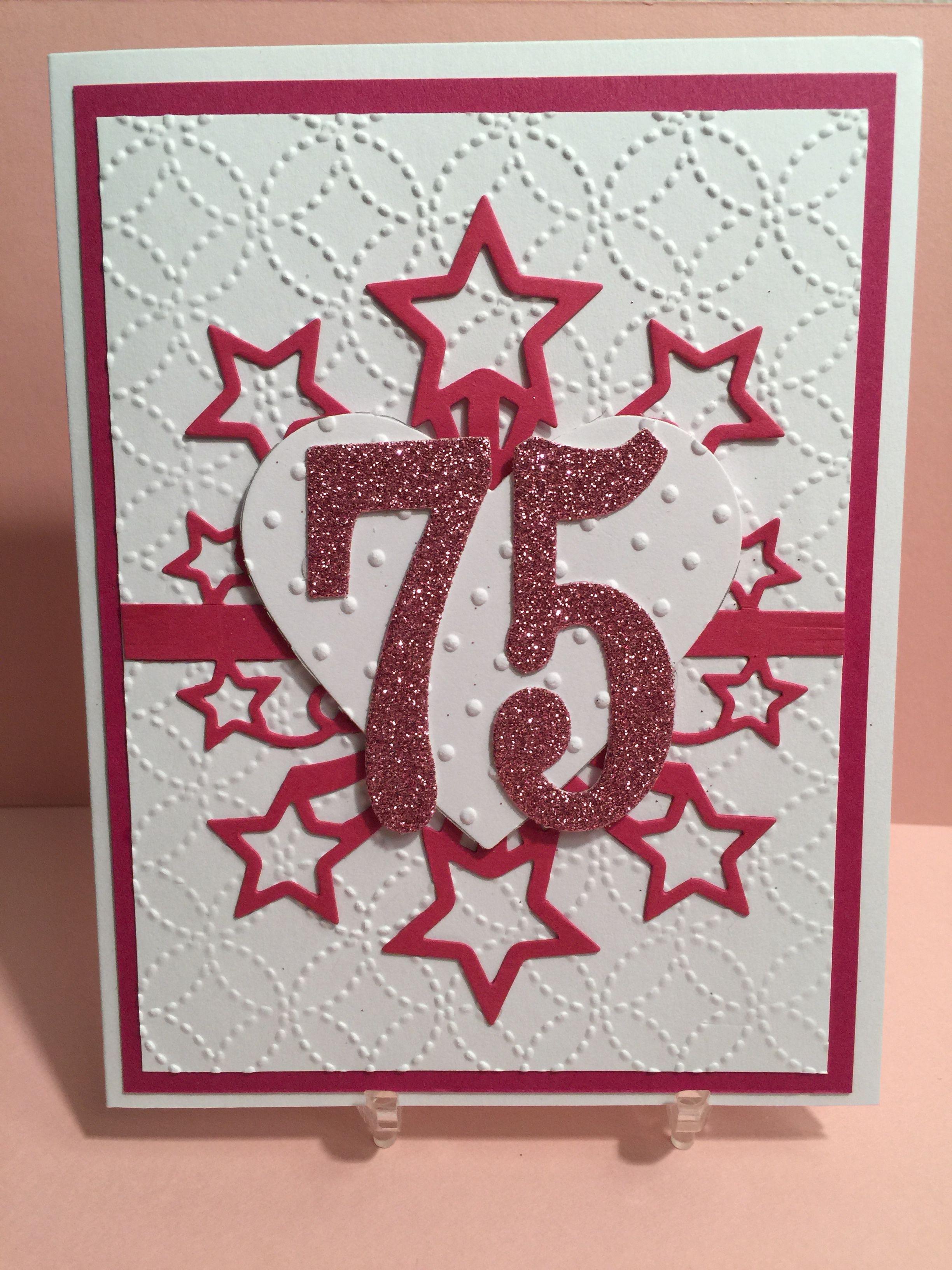 Stampin Up 75th Birthday Card Cards Handmade Handmade Birthday Cards Special Cards