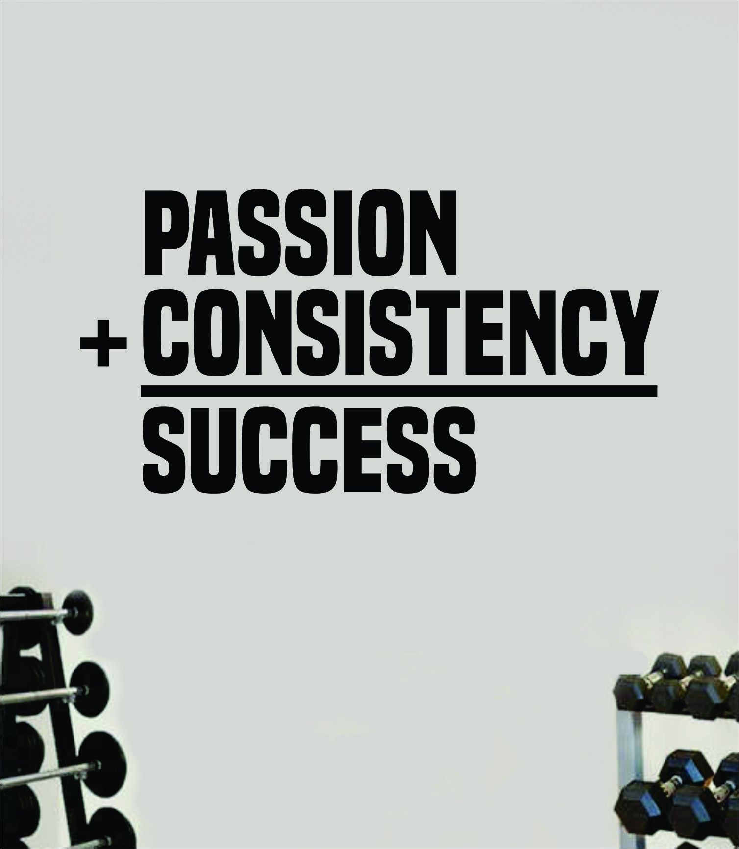 Passion Consistency Success Gym Fitness Wall Decal Home Decor Bedroom Room Vinyl Sticker Teen Art Quote Beast Lift Strong Inspirational Motivational Health Girls - yellow
