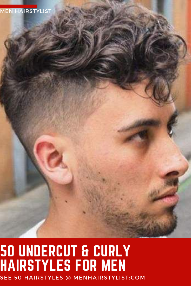50 Undercut With Curly Hair Styles For Men To Look Bold Curly Hair Styles Mens Hairstyles Curly Mens Hairstyles