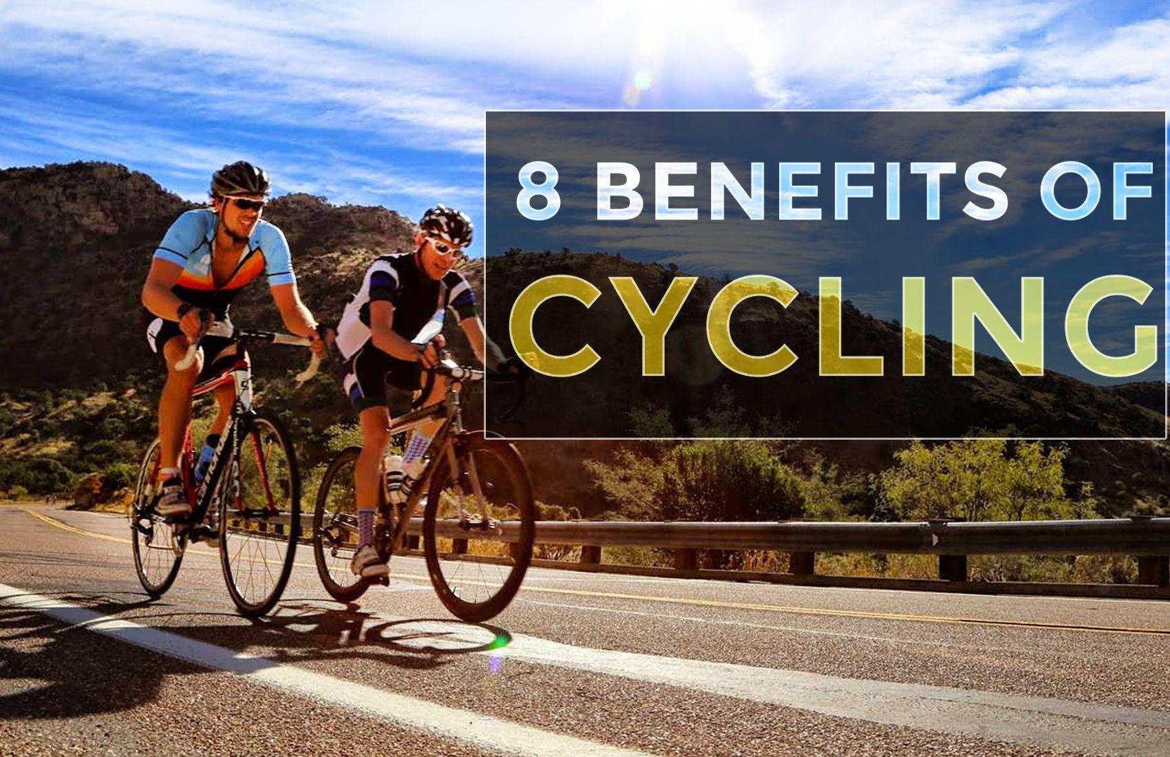 8 Best Benefits Of Cycling Cycling Workout Biking Workout