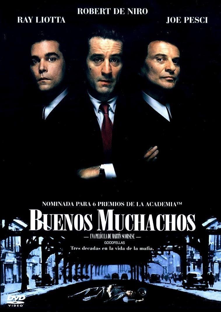 Buenos Muchachos 1990 8 Buena Goodfellas Film Goodfellas Goodfellas Movie