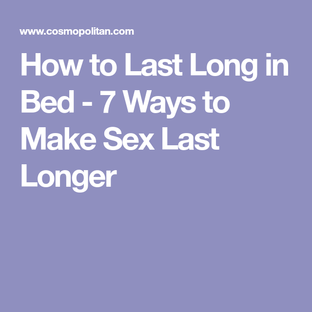 How To Last Longer When Making Love