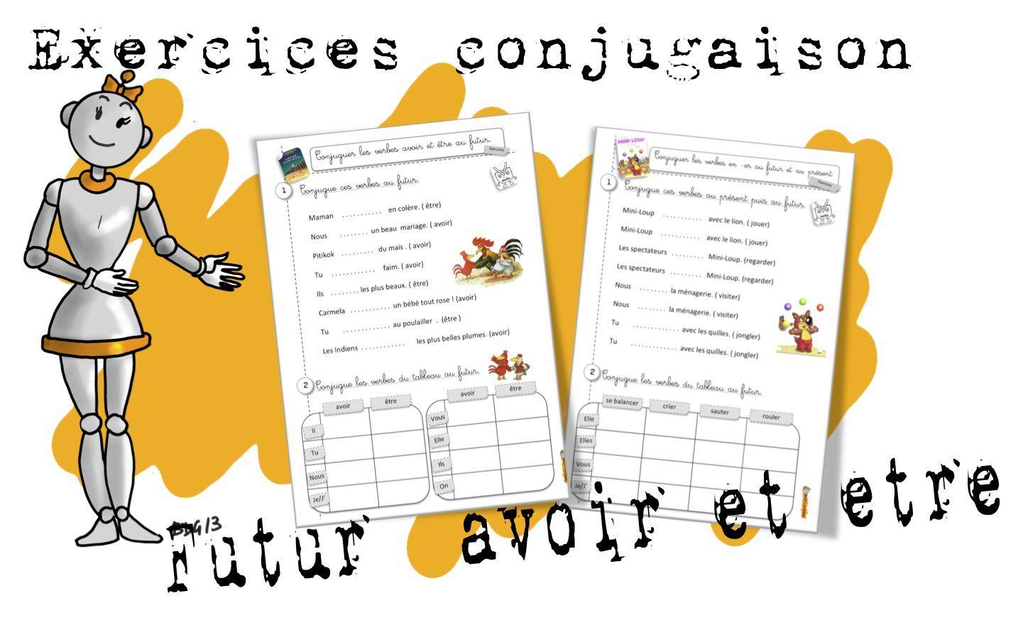 Conjugaison : Le futur d'avoir et être avec la petite poule | Conjugaison, Exercices conjugaison ...