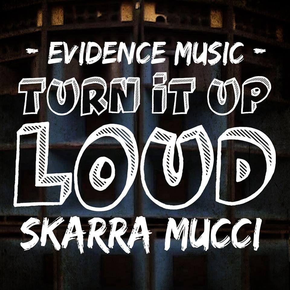 Skarra Mucci – Turn It Up Loud (Lyric VIDEO) | Videos | Music
