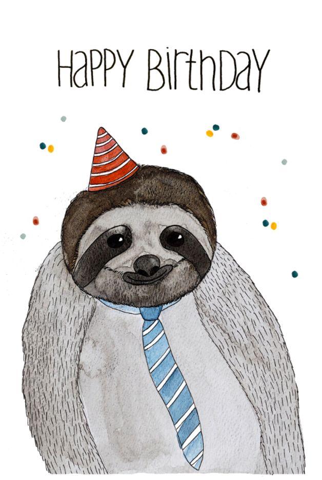 Geburtstagskarte *Faultier | Happy birthday, Zum geburtstag und Faultier