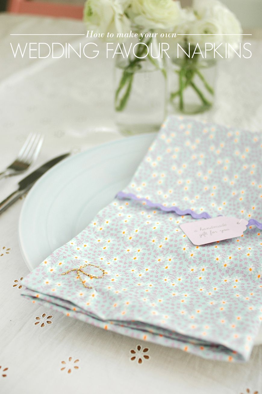 How to Make Your Own Wedding Favour Napkins | Napkins, Favours and ...