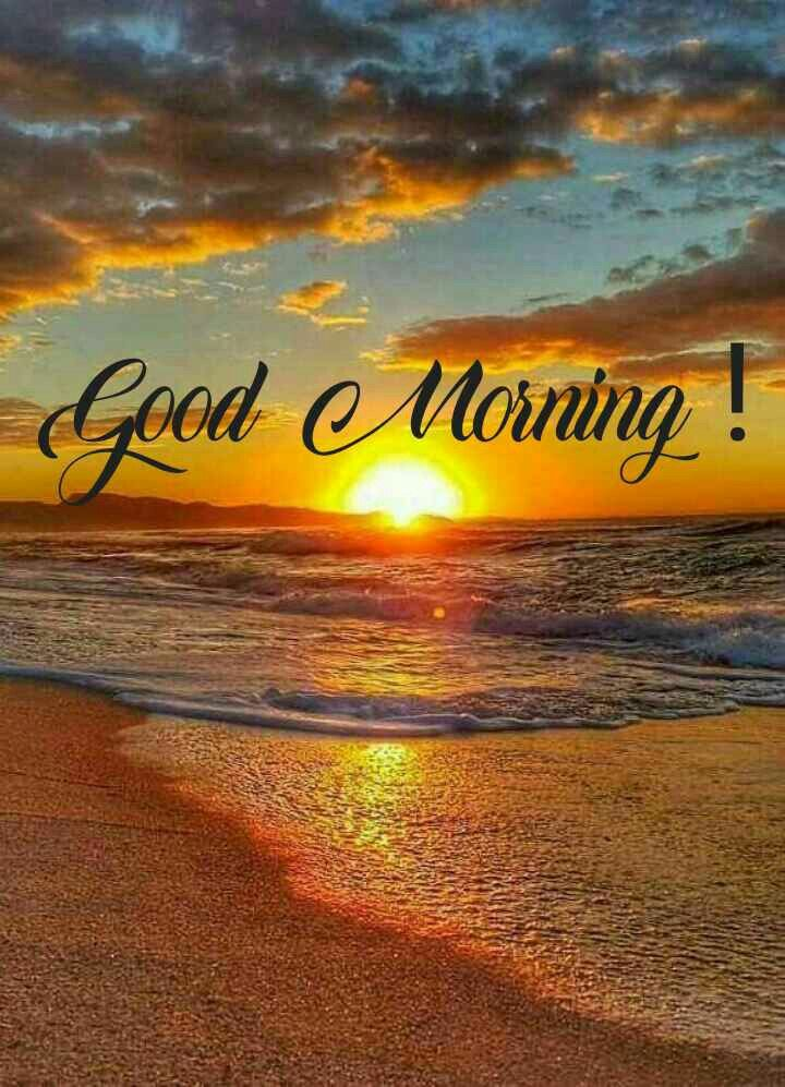 Good Morning Beautiful In 2020 Good Morning Beautiful Morning Pictures Good Morning Picture