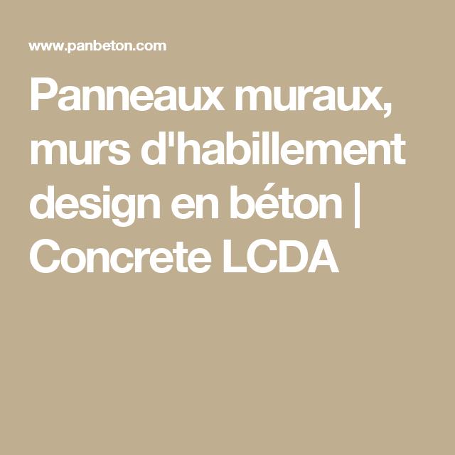 Panneaux muraux, murs d'habillement design en béton | Concrete LCDA