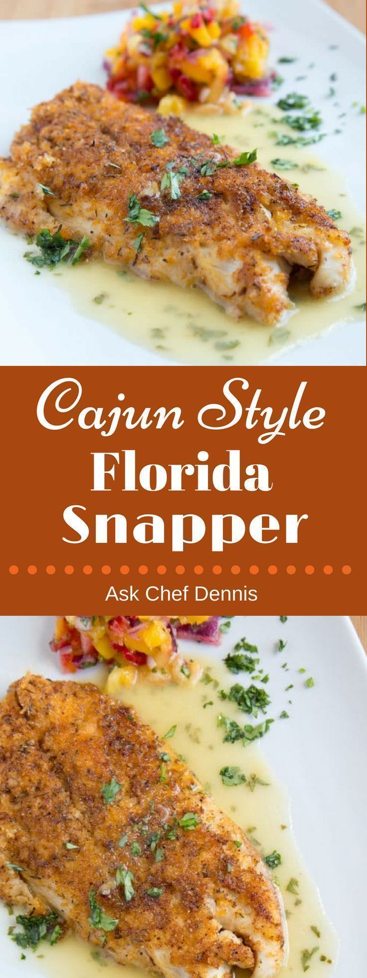Cajun Style Florida Snapper with a Lime Margarita Sauce - Chef Dennis