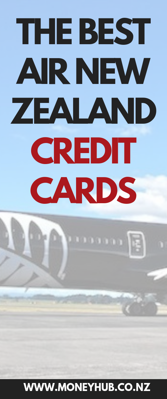 The Best Air New Zealand Credit Cards Air New Zealand Credit