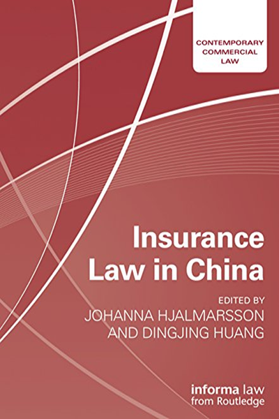 2014 Insurance Law In China Contemporary Commercial Law