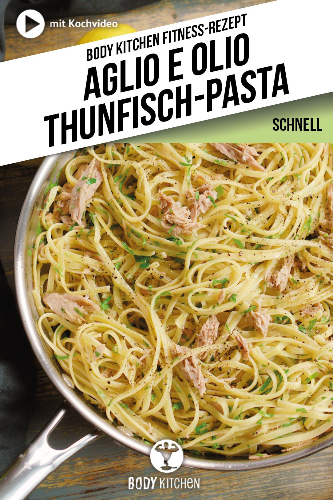 Aglio e Olio Pasta mit Thunfisch