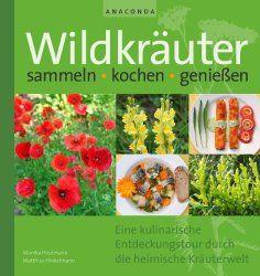 Wildkräuter Rezepte | Kräuter und Kräuter Rezepte
