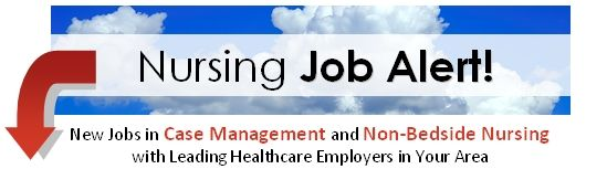 Now Hiring  Nurse Case Managers And Clinical Evaluation Nurse In