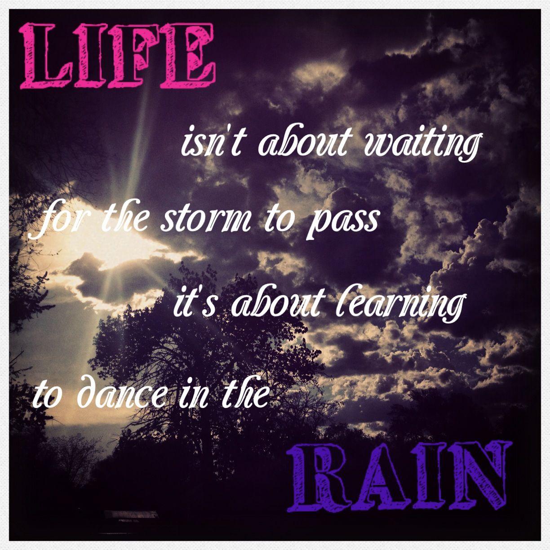 """Learn To Dance In The Rain"""