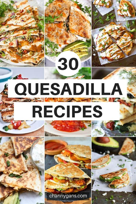 Photo of 30 einfache Quesadilla-Rezepte