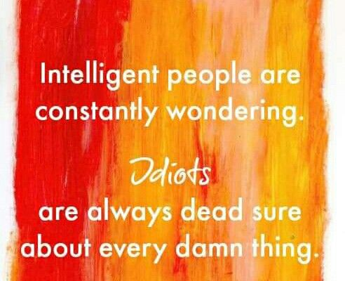 Stop being idiots