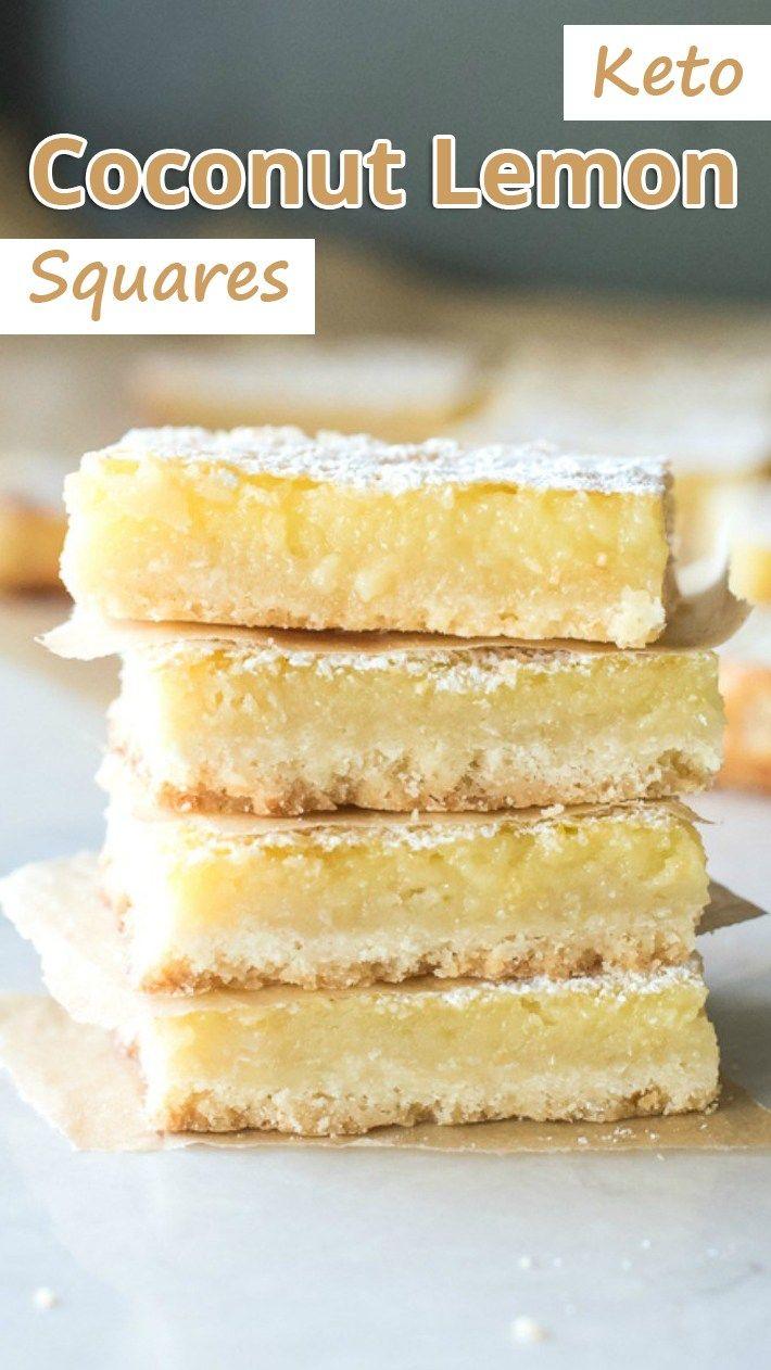 Keto Coconut Lemon Squares Recommended Tips Recipe Lemon Squares Low Carb Desserts Food
