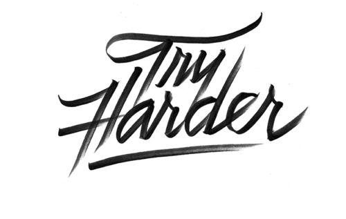 Typeverything.comTry Harder by Erick Marinovich.