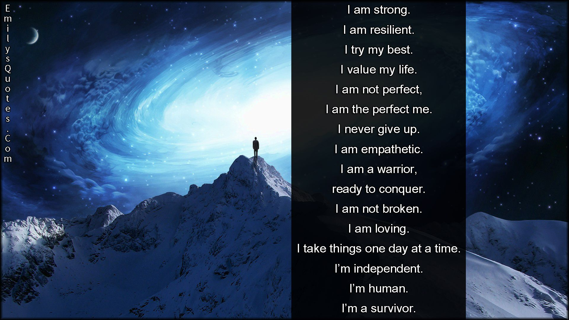 I Am Strong. I Am Resilient. I Try My Best. I Value My Life. I Am Not  Perfect, I Am The Perfect Me. I Never Give Up. I Am Empathetic.