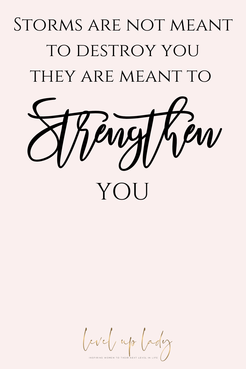 10 Inspirational Quotes That Will Change Everything In 2020 Encouragement Quotes Quotes About Hard Times Survival Quotes