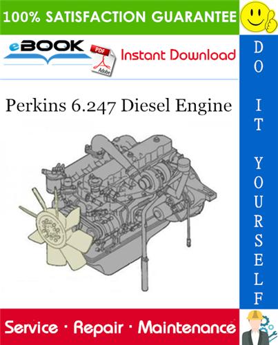 Perkins 6 247 Diesel Engine Service Repair Manual Repair Manuals Engineering Repair