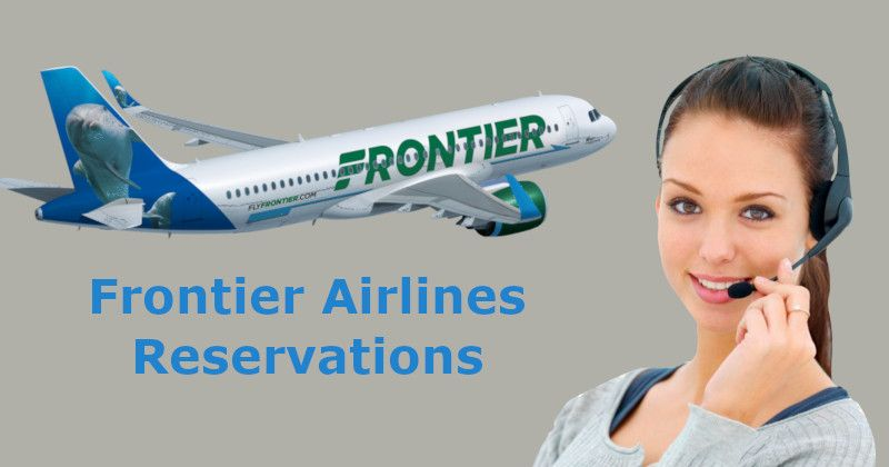 Frontier Airlines Reservations Desk Helps You Avail Great Discounted Tickets Airline Reservations Airlines Flights Cheap Airline Tickets