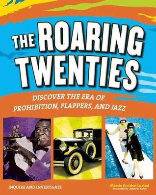 The Roaring Twenties Discover The Era Of Prohibition Flappers And Jazz Roaring Twenties The Twenties Investigations