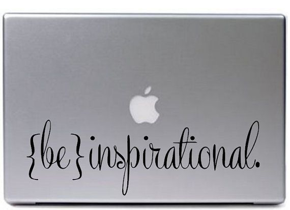 Be Inspirational Decal Sticker / Macbook Decal by GiftedThimble