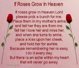 Mom I miss you so.