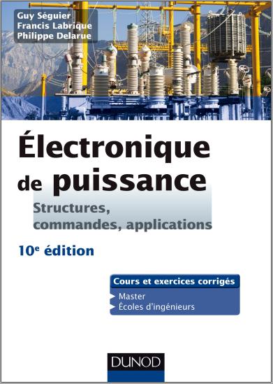 Livre Electronique De Puissance Structures Fonctions De Base Principales Applications Pdf Livre Electronique Electronique Cours Electronique