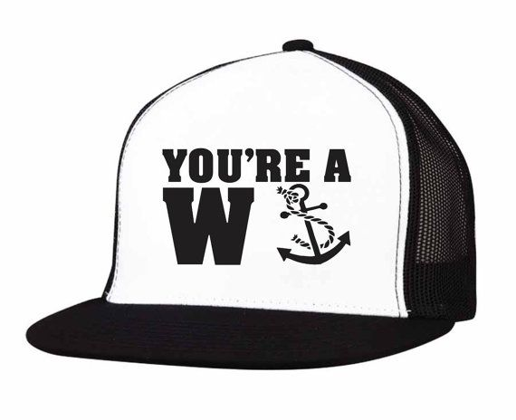 0fd4199040f You re a W anker hilarious anchor trucker hat!