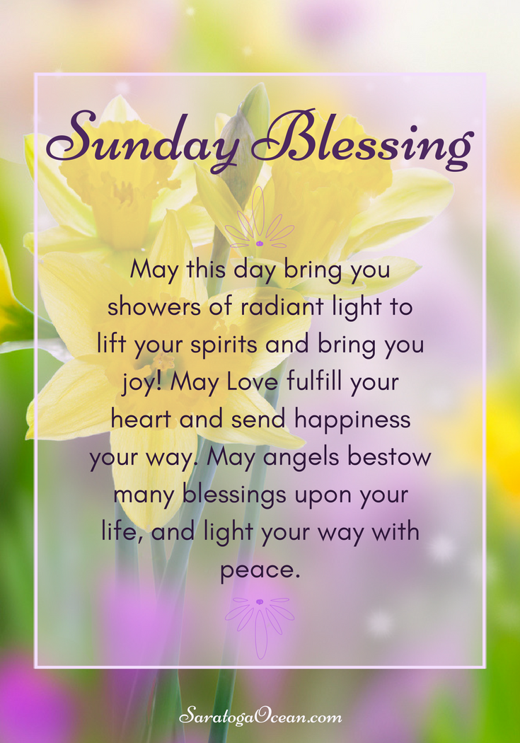Here Is A Special Blessing For You Today May You Have A Beautiful Day Filled With Light And Happy Sunday Quotes Happy Sunday Morning Morning Greetings Quotes