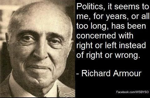 A very wise thought 'bout politicians.