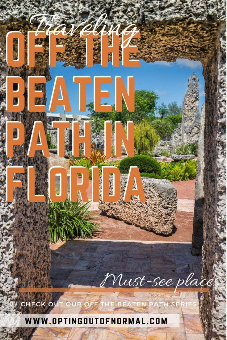 Off the Beaten Path in Florida. Unique and Different Things to Do in Florida - Opting Out of Normal -   13 travel destinations Florida trips ideas
