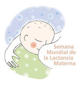 Semana Mundial De La Lactancia Materna Lactancia Materna Lactancia Frases De Lactancia